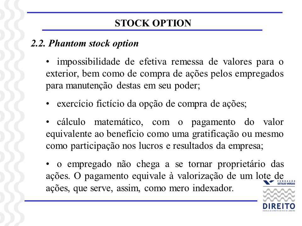 STOCK OPTION 2.2. Phantom stock option.