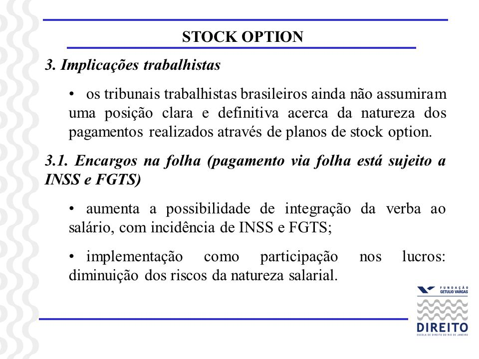 STOCK OPTION 3. Implicações trabalhistas.