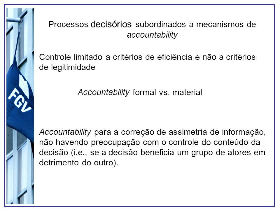 Processos decisórios subordinados a mecanismos de accountability
