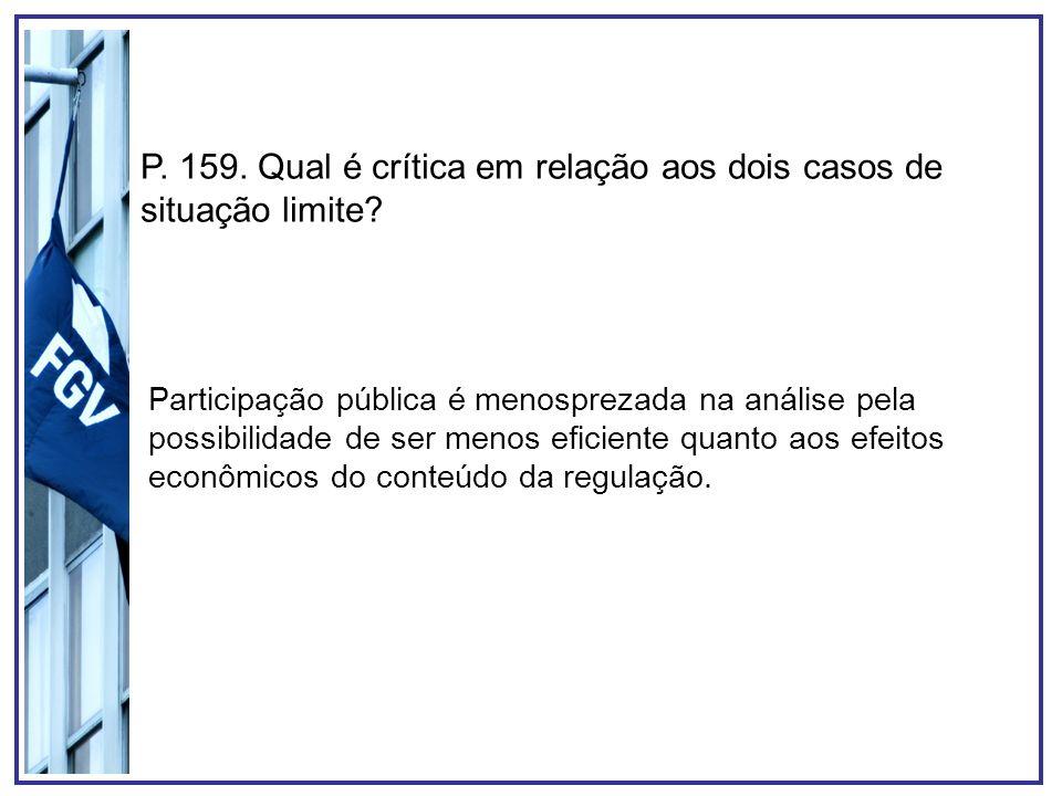 P. 159. Qual é crítica em relação aos dois casos de situação limite