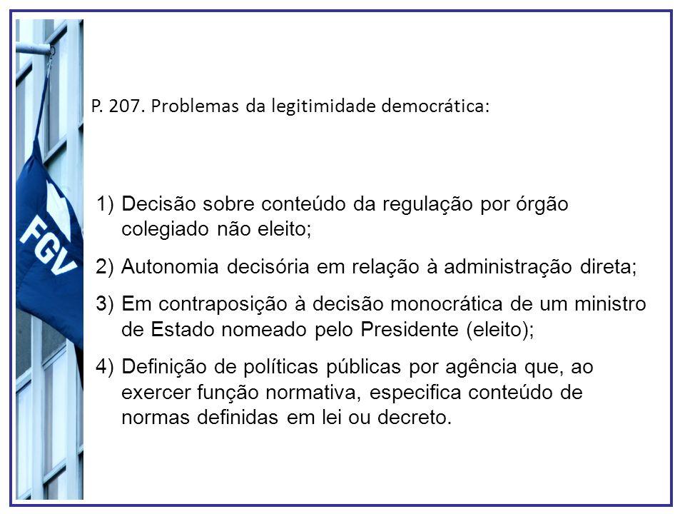 P. 207. Problemas da legitimidade democrática: