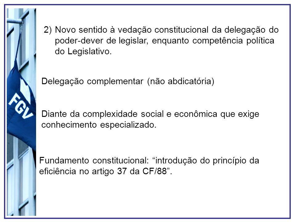 Delegação complementar (não abdicatória)