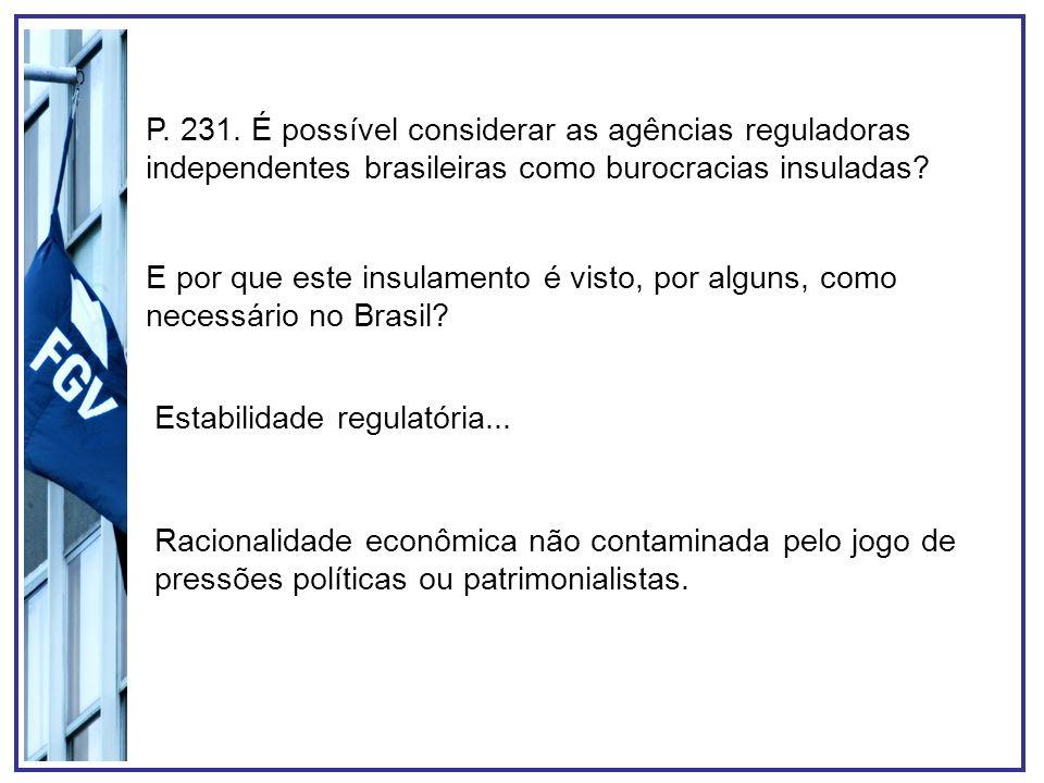 Estabilidade regulatória...