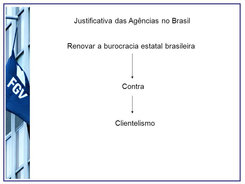 Justificativa das Agências no Brasil