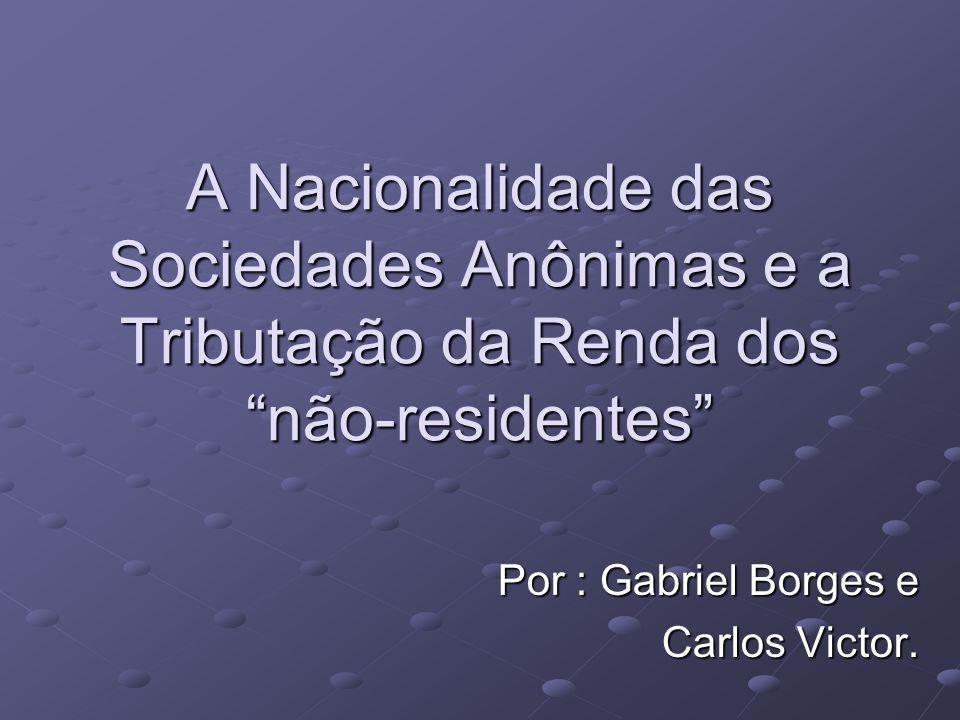 Por : Gabriel Borges e Carlos Victor.