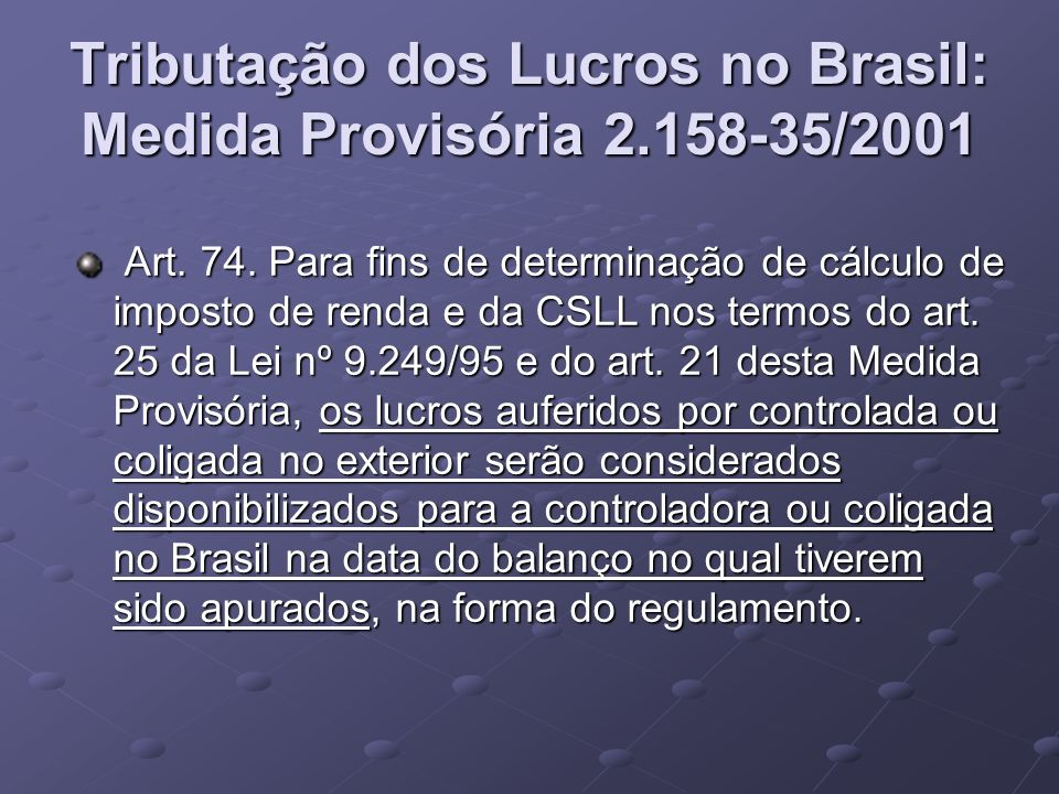 Tributação dos Lucros no Brasil: Medida Provisória 2.158-35/2001