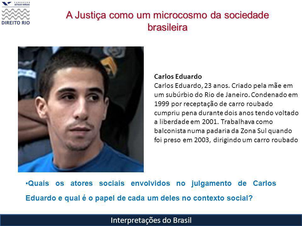 A Justiça como um microcosmo da sociedade brasileira
