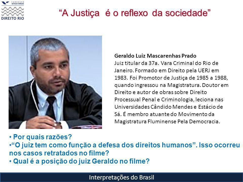A Justiça é o reflexo da sociedade