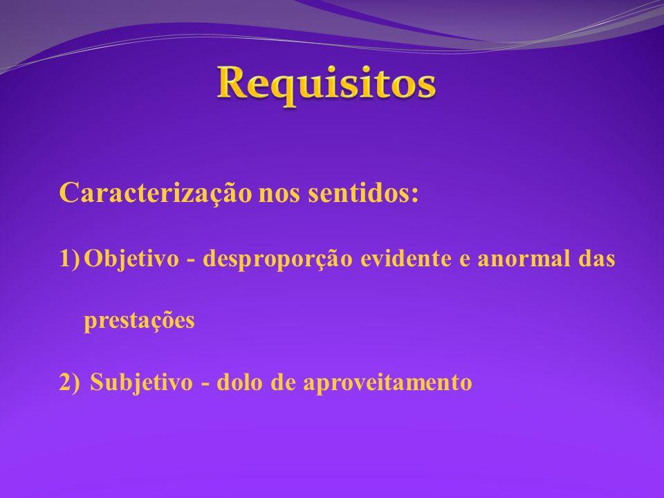 Requisitos Caracterização nos sentidos: