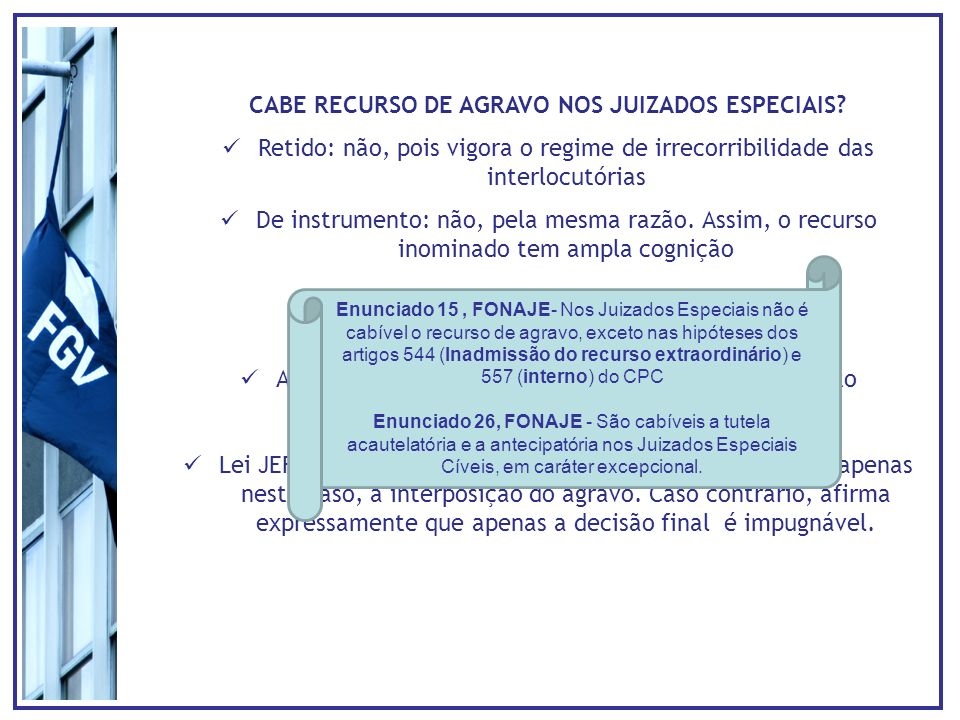 CABE RECURSO DE AGRAVO NOS JUIZADOS ESPECIAIS