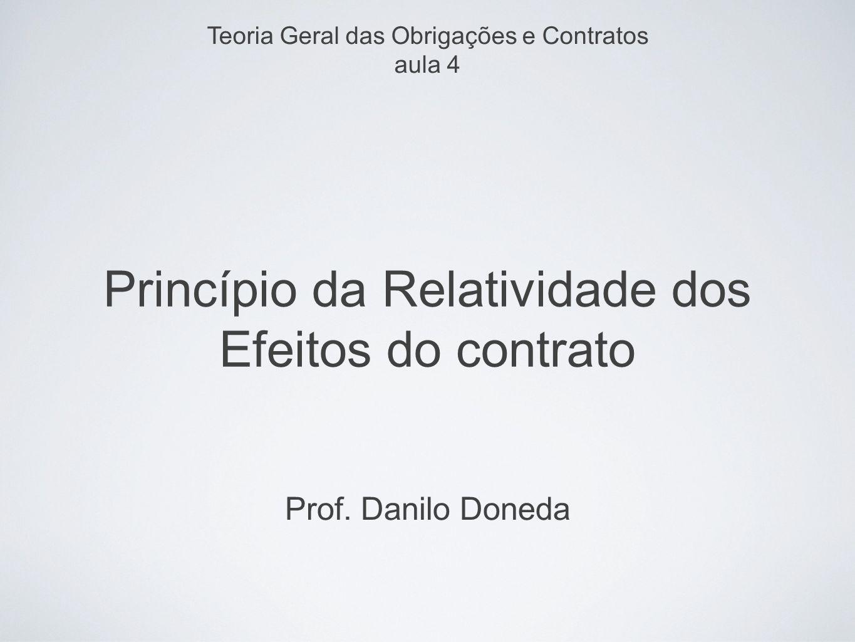 Princípio da Relatividade dos Efeitos do contrato