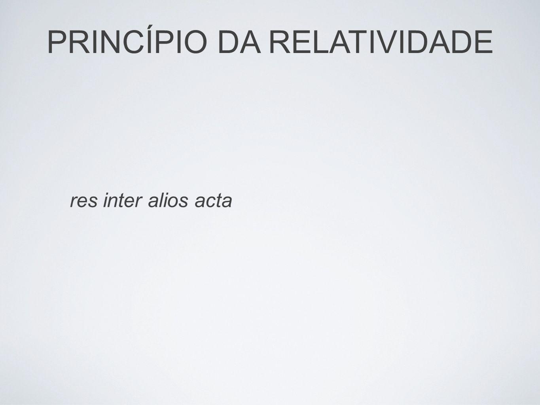 PRINCÍPIO DA RELATIVIDADE