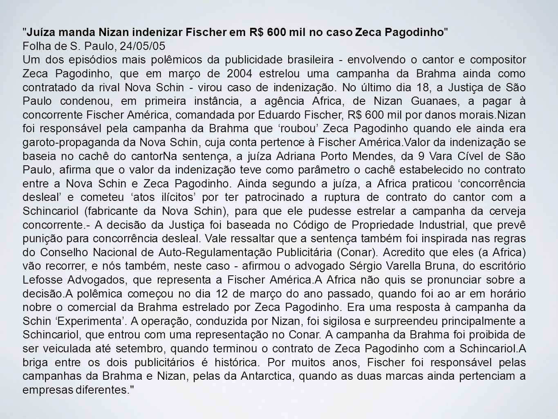 Juíza manda Nizan indenizar Fischer em R$ 600 mil no caso Zeca Pagodinho