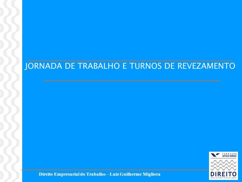 JORNADA DE TRABALHO E TURNOS DE REVEZAMENTO