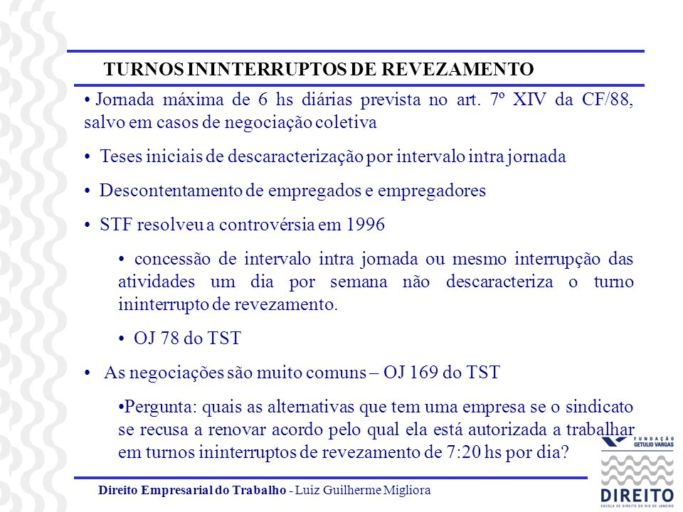 TURNOS ININTERRUPTOS DE REVEZAMENTO