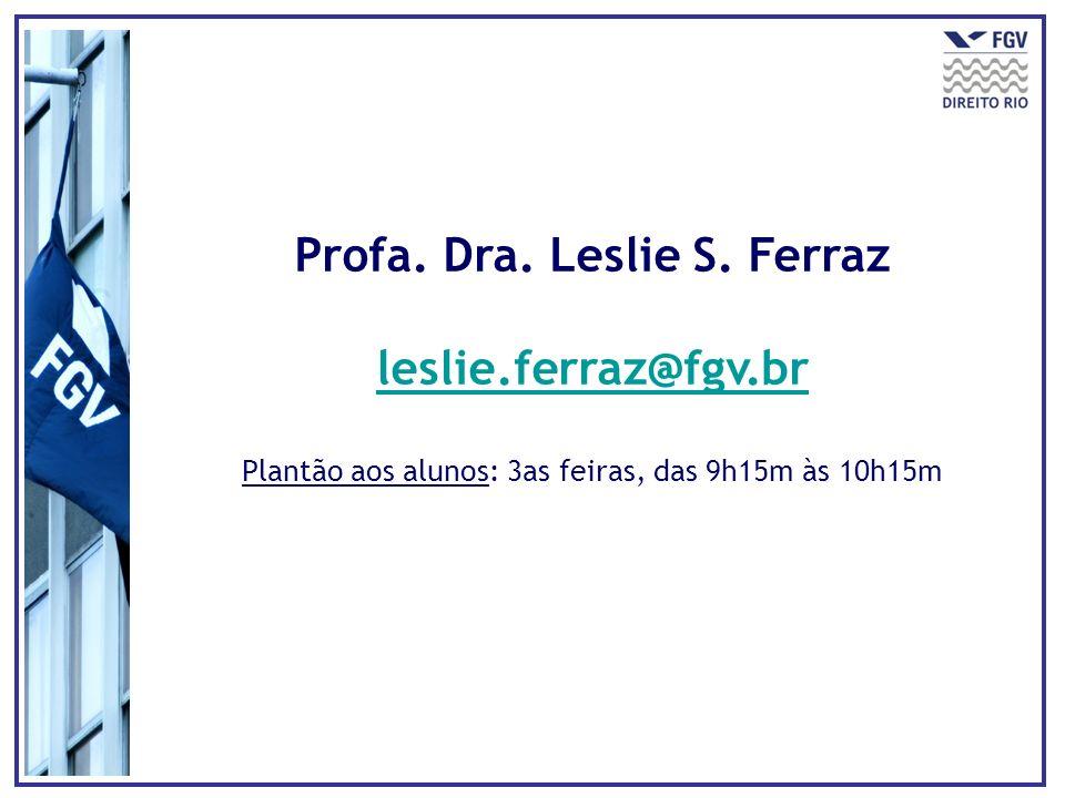 Profa. Dra. Leslie S. Ferraz