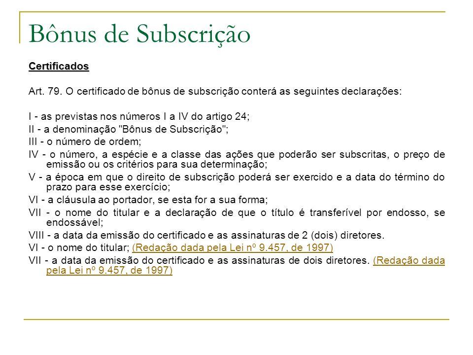 Bônus de Subscrição Certificados