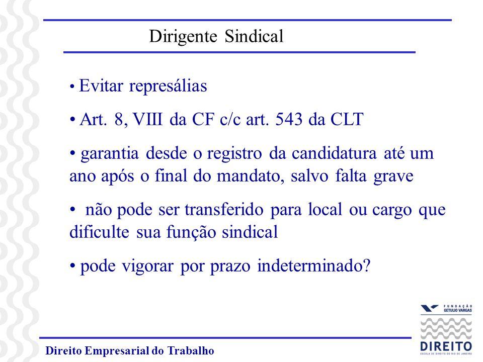 Art. 8, VIII da CF c/c art. 543 da CLT