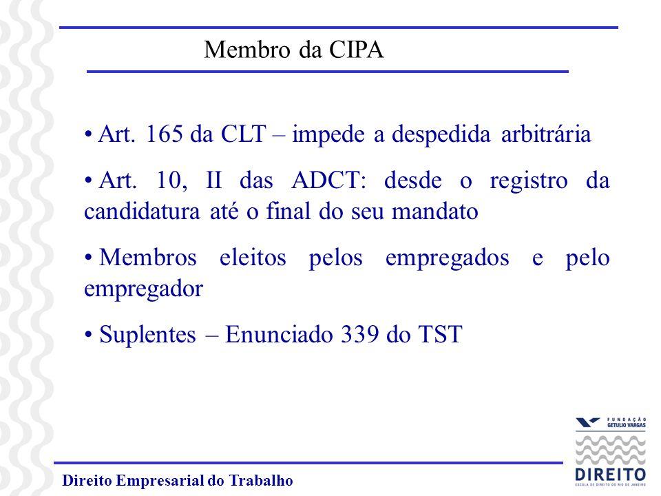 Art. 165 da CLT – impede a despedida arbitrária