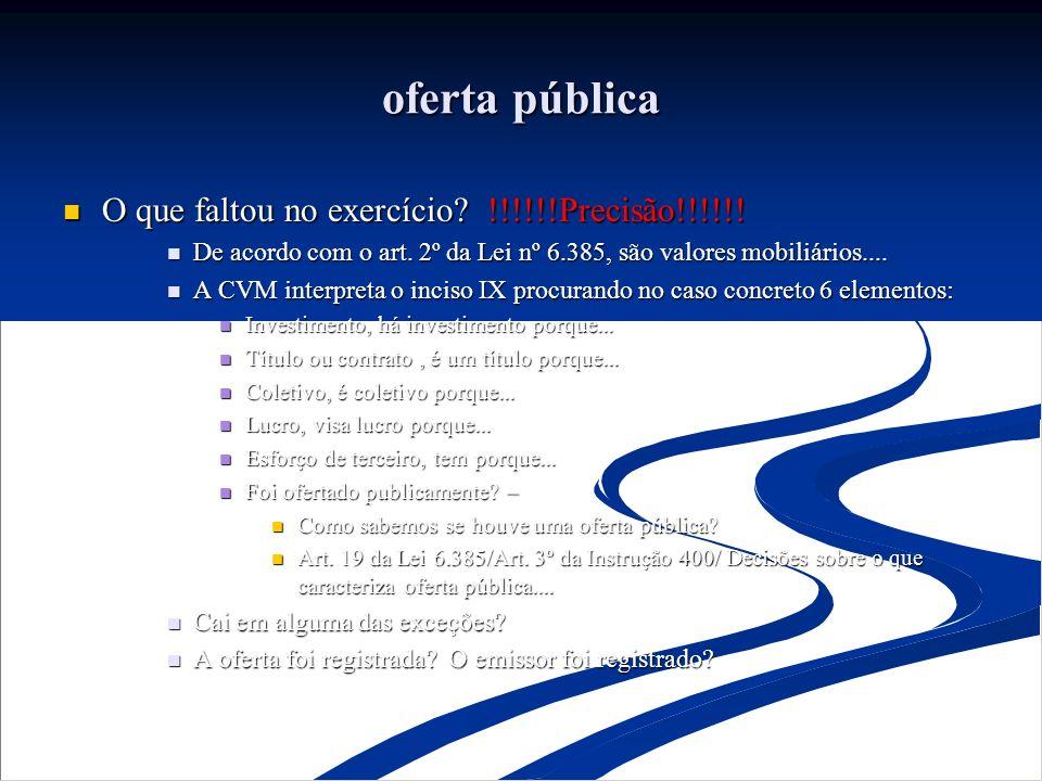 oferta pública O que faltou no exercício !!!!!!Precisão!!!!!!