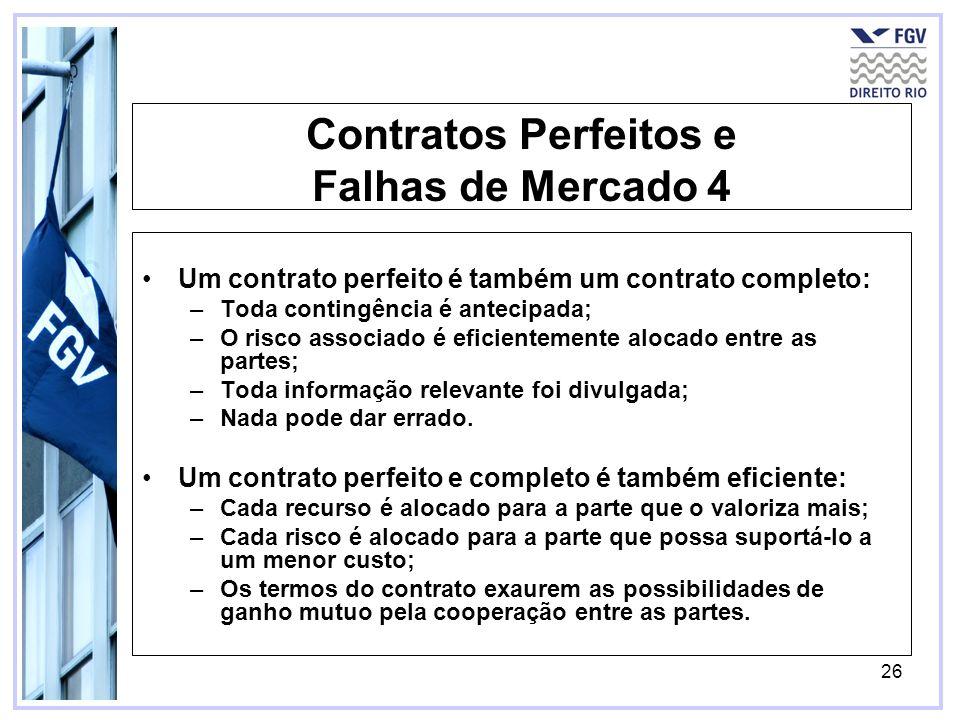 Contratos Perfeitos e Falhas de Mercado 4