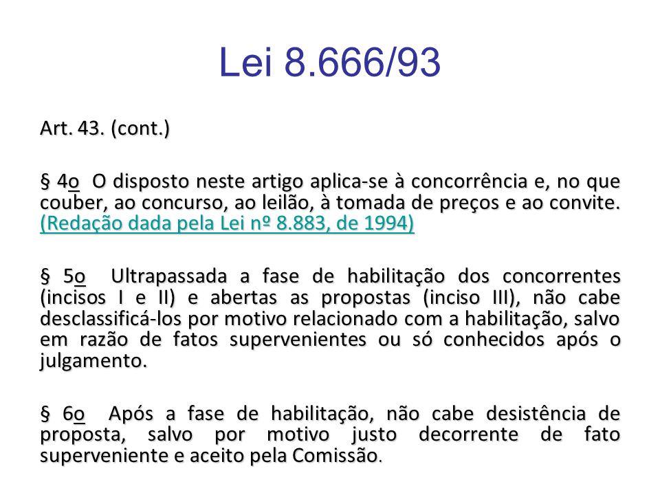 Lei 8.666/93 Art. 43. (cont.)