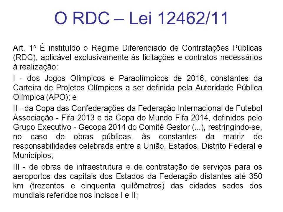 O RDC – Lei 12462/11