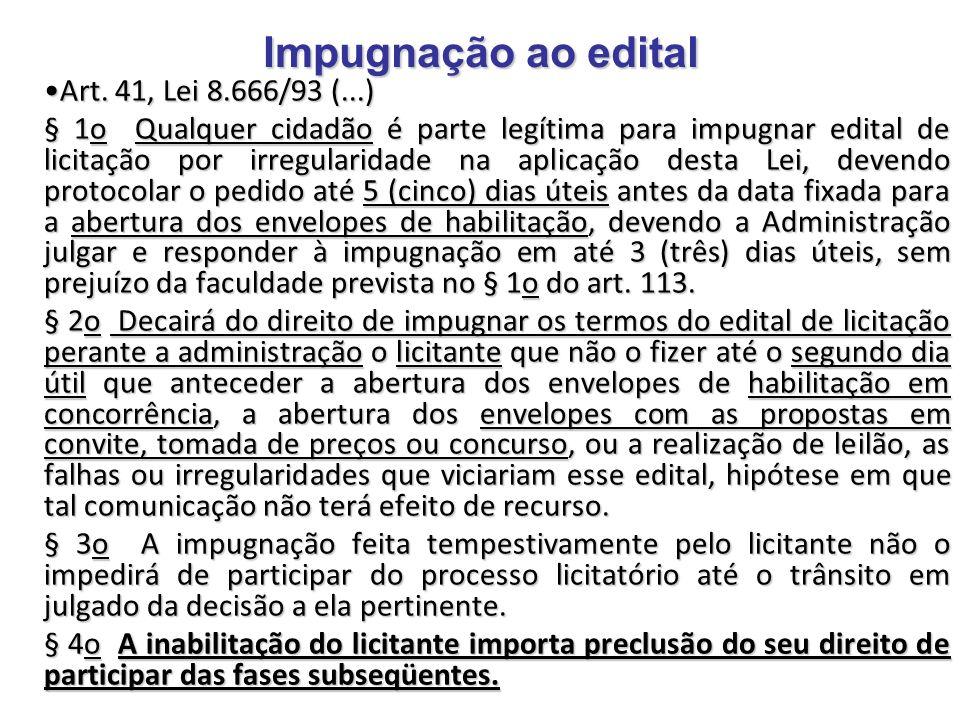 Impugnação ao edital Art. 41, Lei 8.666/93 (...)