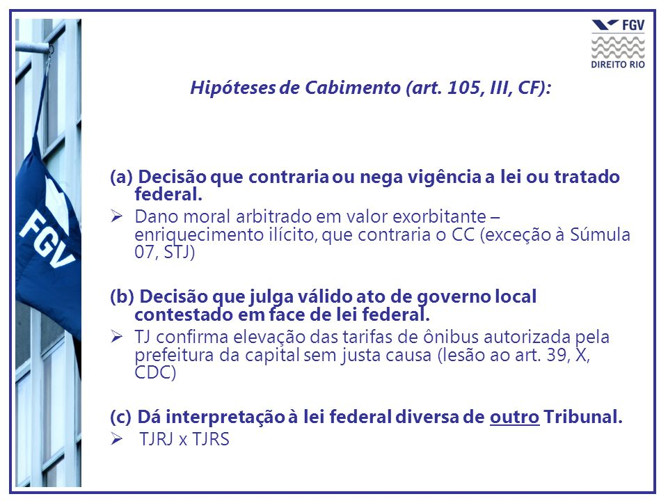 Hipóteses de Cabimento (art. 105, III, CF):