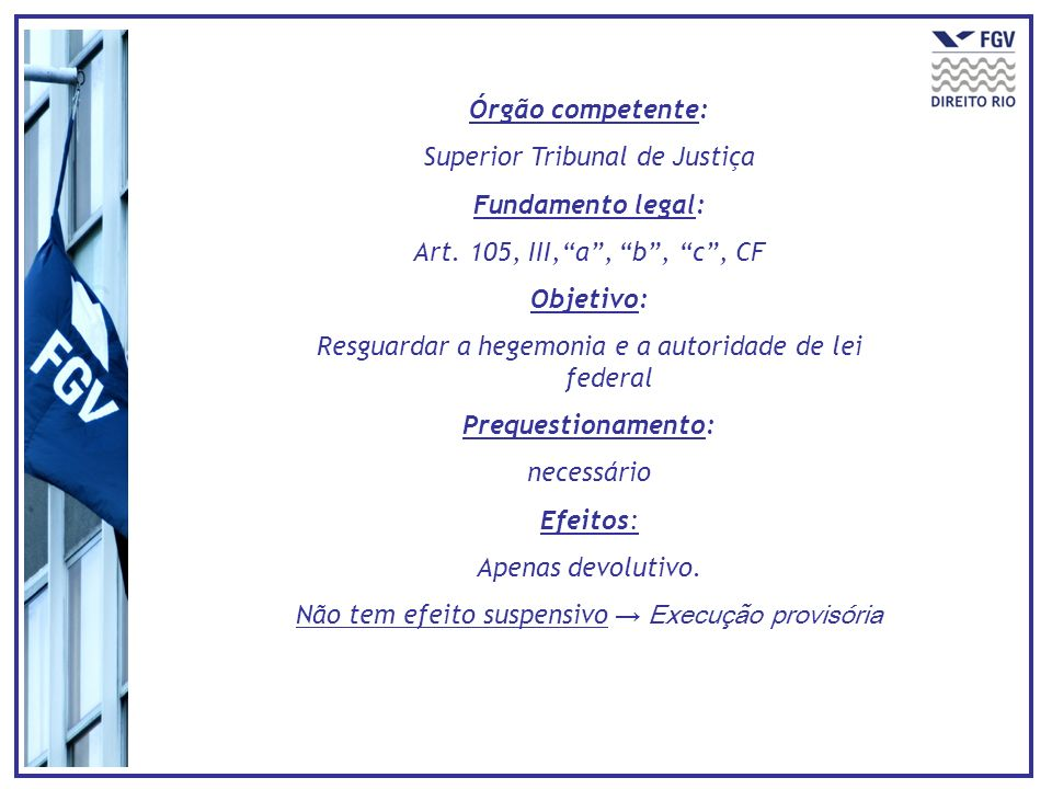 Superior Tribunal de Justiça Fundamento legal: