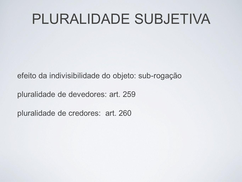 PLURALIDADE SUBJETIVA