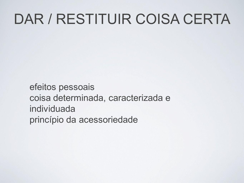 DAR / RESTITUIR COISA CERTA