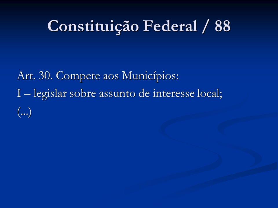Constituição Federal / 88