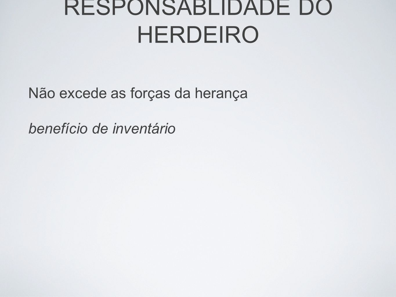 RESPONSABLIDADE DO HERDEIRO