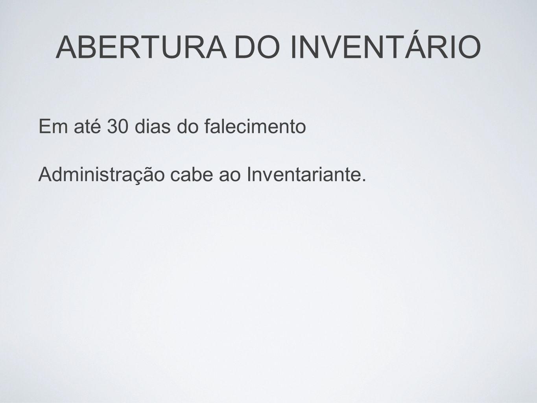 ABERTURA DO INVENTÁRIO
