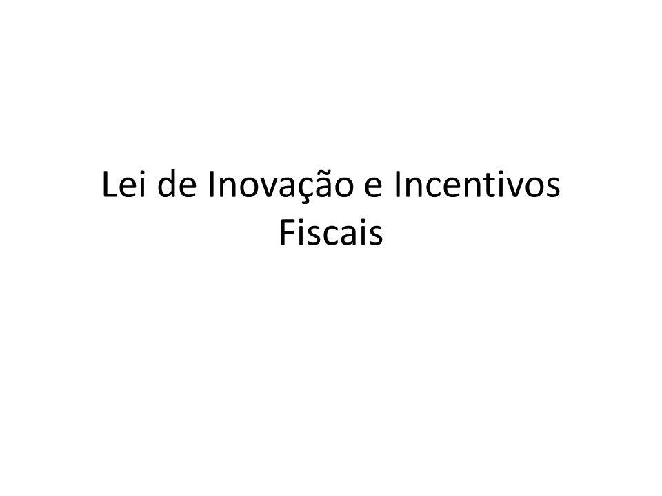 Lei de Inovação e Incentivos Fiscais