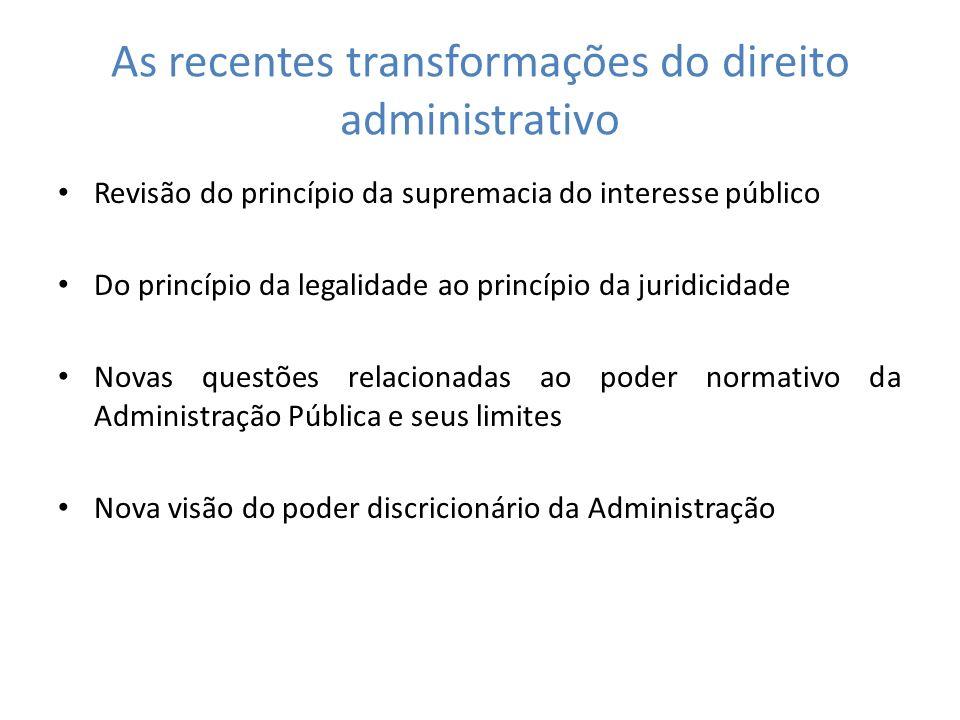 As recentes transformações do direito administrativo