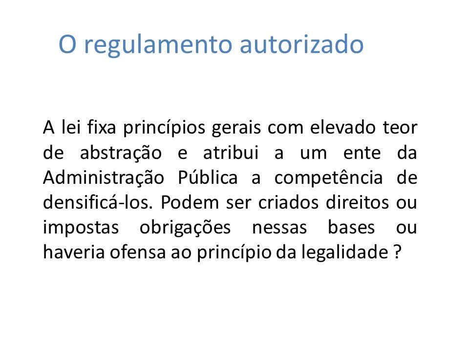 O regulamento autorizado