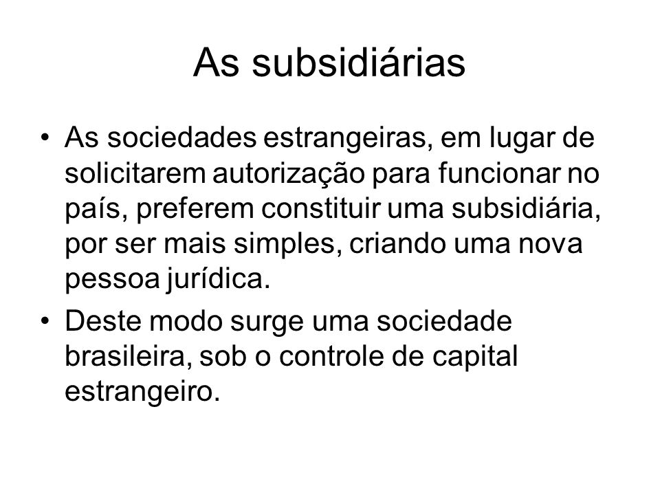 As subsidiárias