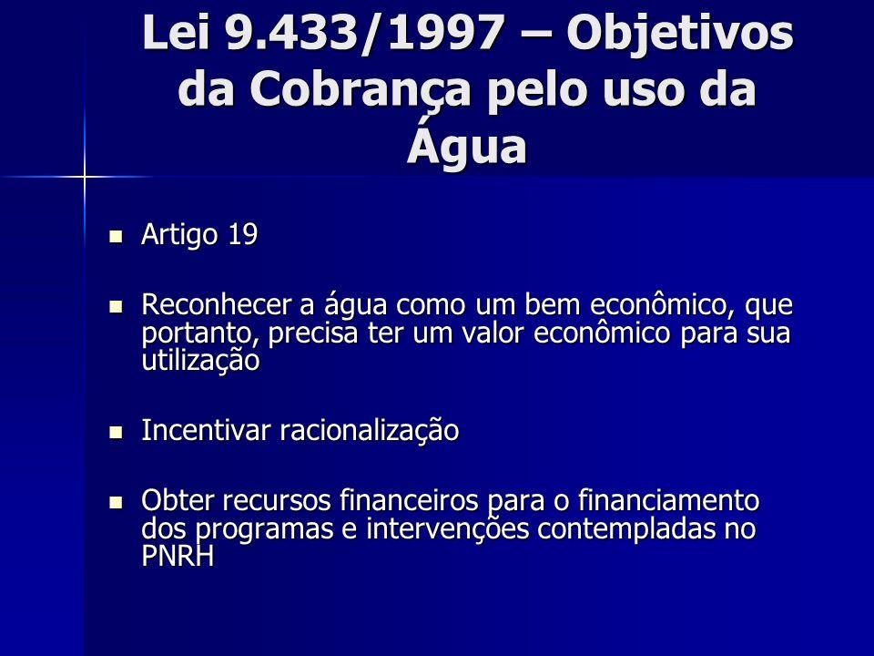 Lei 9.433/1997 – Objetivos da Cobrança pelo uso da Água