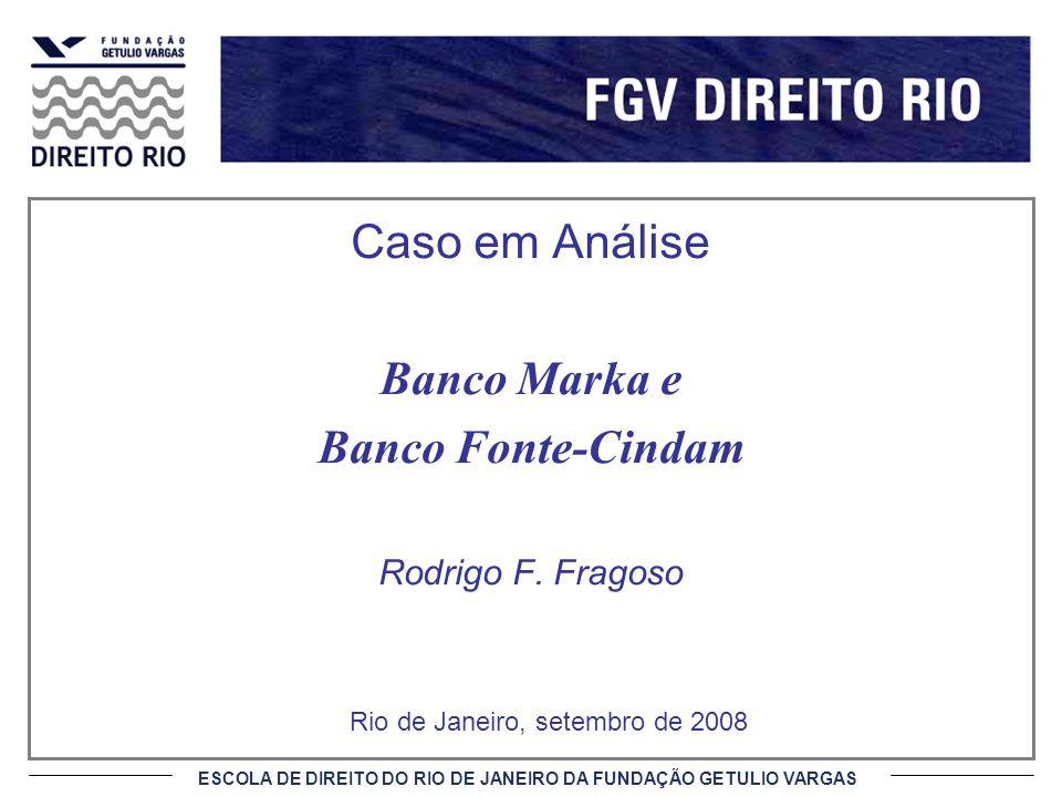 Banco Marka e Banco Fonte-Cindam