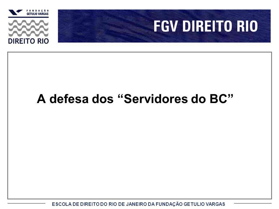 A defesa dos Servidores do BC