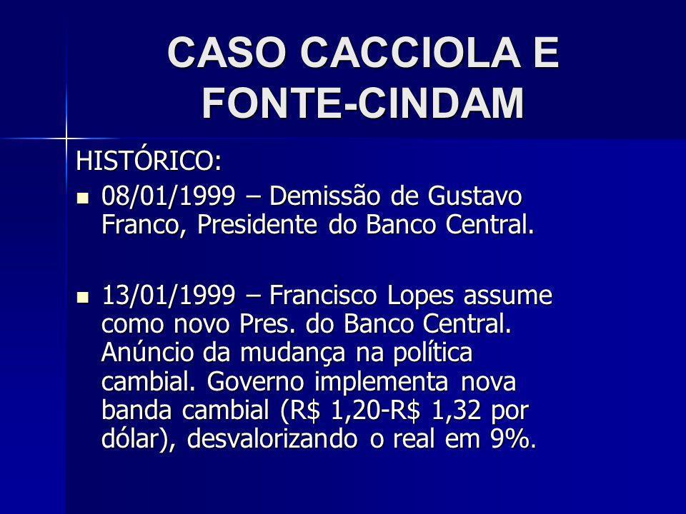 CASO CACCIOLA E FONTE-CINDAM