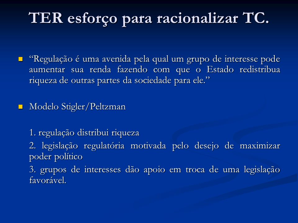TER esforço para racionalizar TC.