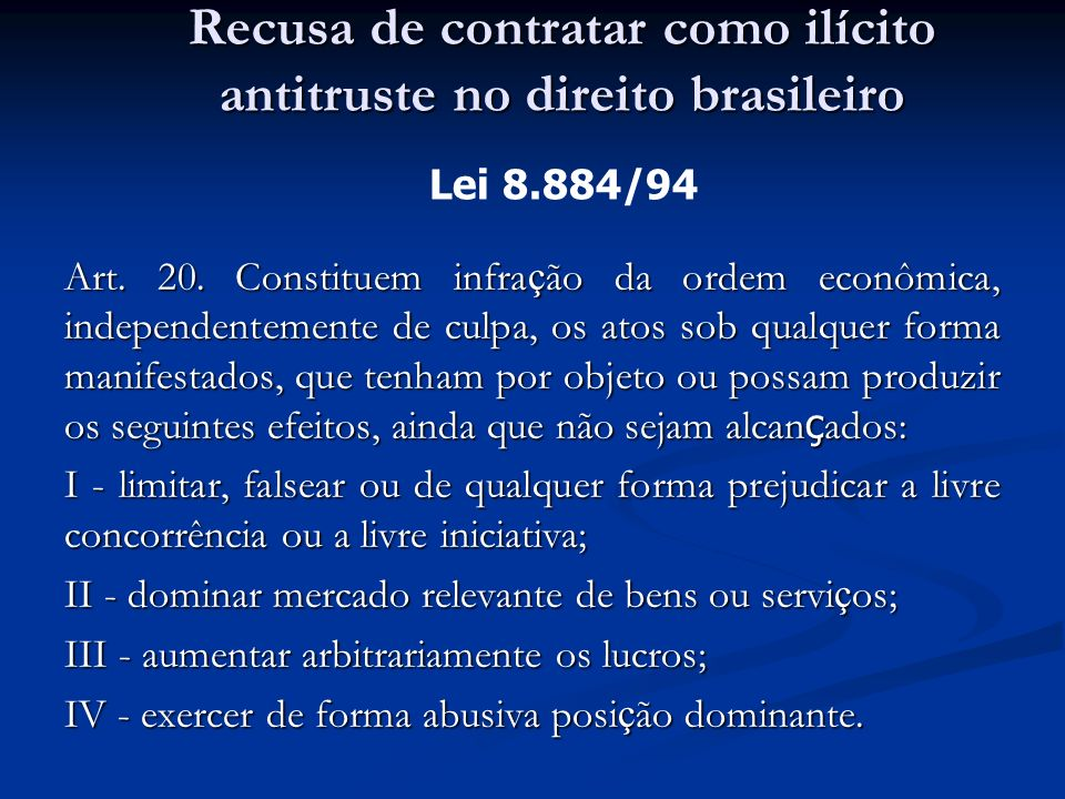 Recusa de contratar como ilícito antitruste no direito brasileiro