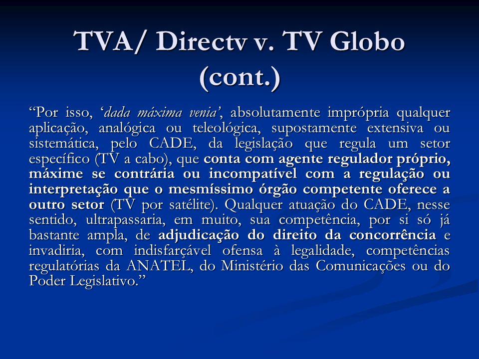 TVA/ Directv v. TV Globo (cont.)