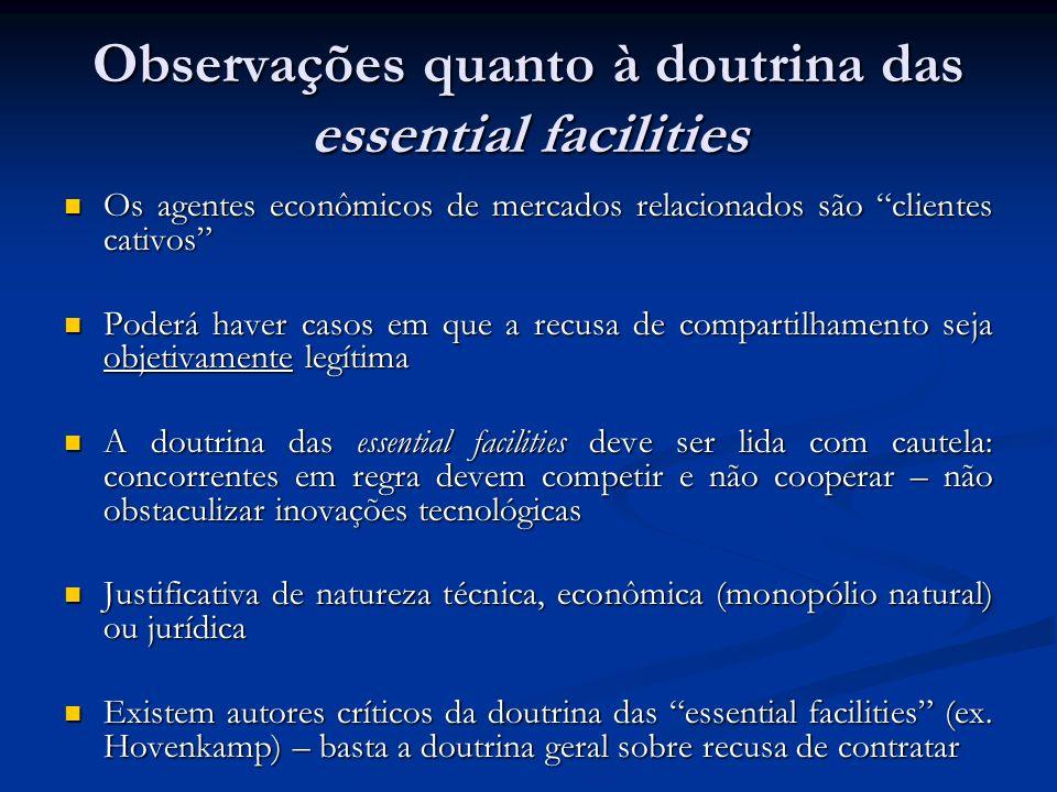Observações quanto à doutrina das essential facilities