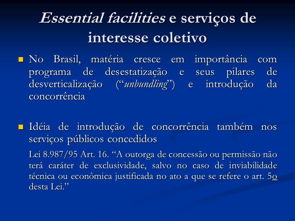 Essential facilities e serviços de interesse coletivo