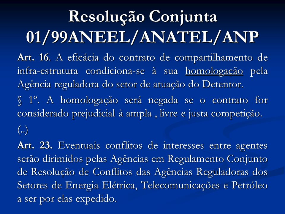 Resolução Conjunta 01/99ANEEL/ANATEL/ANP