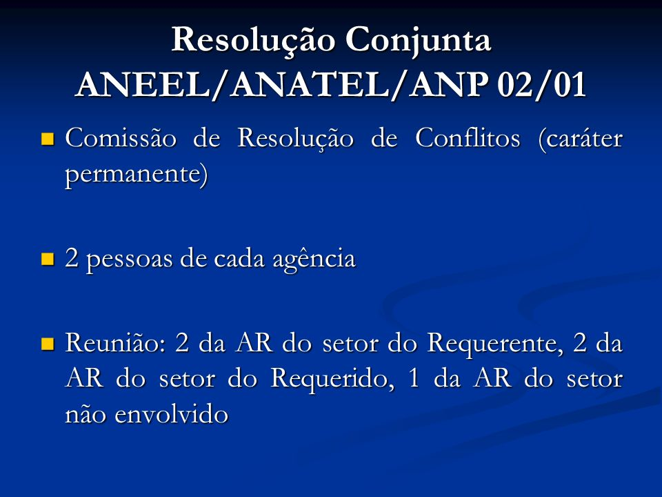 Resolução Conjunta ANEEL/ANATEL/ANP 02/01
